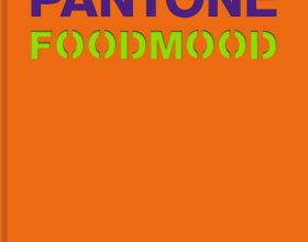 Filosofia Pantone in cucina, così i piatti diventano fashion
