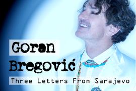 Immagine Goran Bregovic Orchestra-Three Letters from Sarajevo in tour in Italia