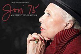 Arriva l'omaggio a Joni Mitchell: Joni 75 – A Birthday Celebration