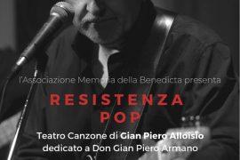 """""""Resistenza Pop"""" di Gian Piero Alloisio per il 75° anniversario della Benedicta"""