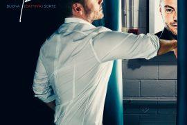 Buona (Cattiva) Sorte è il primo singolo dal nuovo album diTiziano Ferro