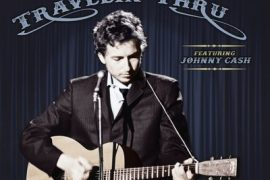 Bob Dylan pubblica Travelin' Thru, the bootleg series vol. 15
