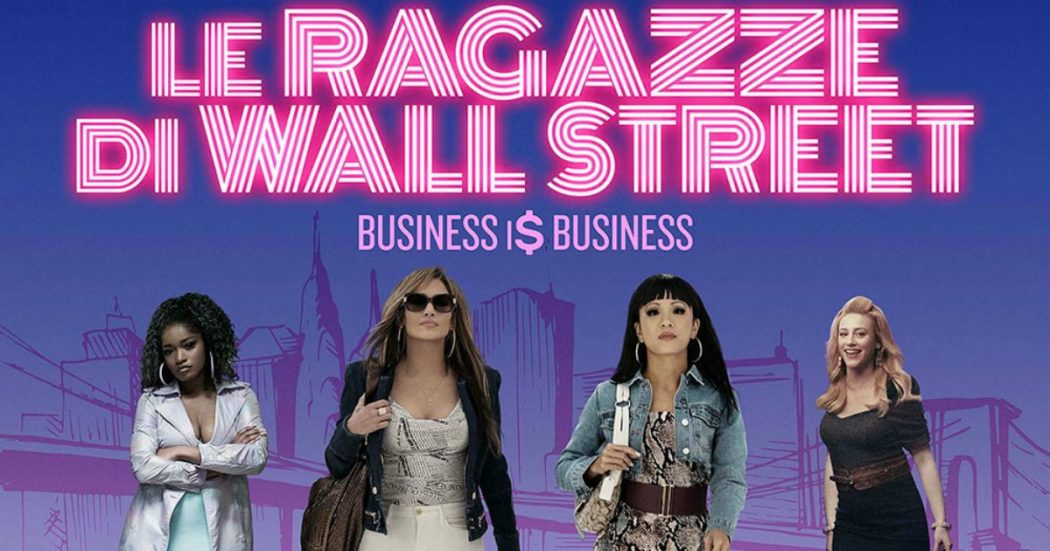 LE RAGAZZE DI WALL STREET: 2019 Streaming ITA