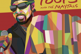 Got To Be Tough: ilritorno discografico di Toots and the Maytals