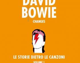 David Bowie: le storie dietro le canzoni. E' uscito il primo volume
