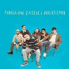 Pinguini Tattici Nucleari rinviano il tour nei palazzetti