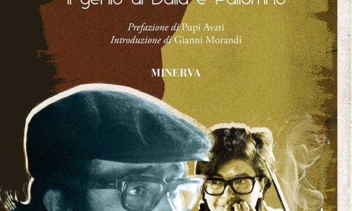 """""""Dice che era un bell'uomo"""", un nuovo libro ricorda Lucio Dalla"""