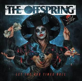 The Offspring pubblicano il nuovo album dopo dieci anni di silenzio