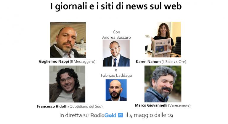 Il mondo dell'informazione e il web: dialogo sul futuro delle news. Focus alle 19 su RadioGold