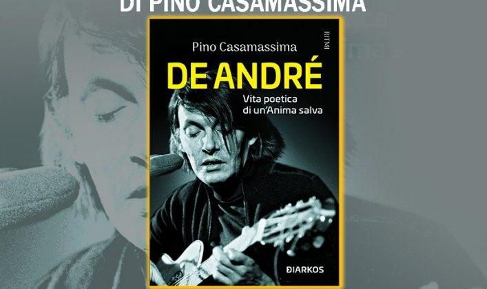 """Sabato 18 settembre Casamassima presenta il libro """"De Andrè-Vita poetica di un'anima salva"""""""