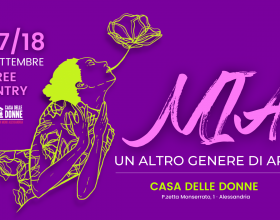 """Il 17 e 18 settembre """"Un altro genere di arte"""" alla Casa delle Donne di Alessandria"""