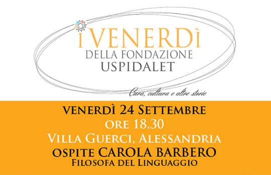 I venerdì della Fondazione Uspidalet: il 24 settembre incontro con Carola Barbero