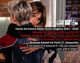 """Circolo del Cinema Adelio Ferrero: il 28 ottobre """"Madres Paralelas"""""""