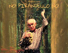 """""""No! Pirandello no!"""" al Teatro San Francesco"""