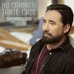 """""""Ho Cambiato Tante Case"""" è il nuovo album di inediti di Tiromancino"""
